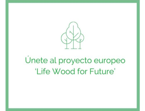 Únete al proyecto europeo 'Life Wood for Future'