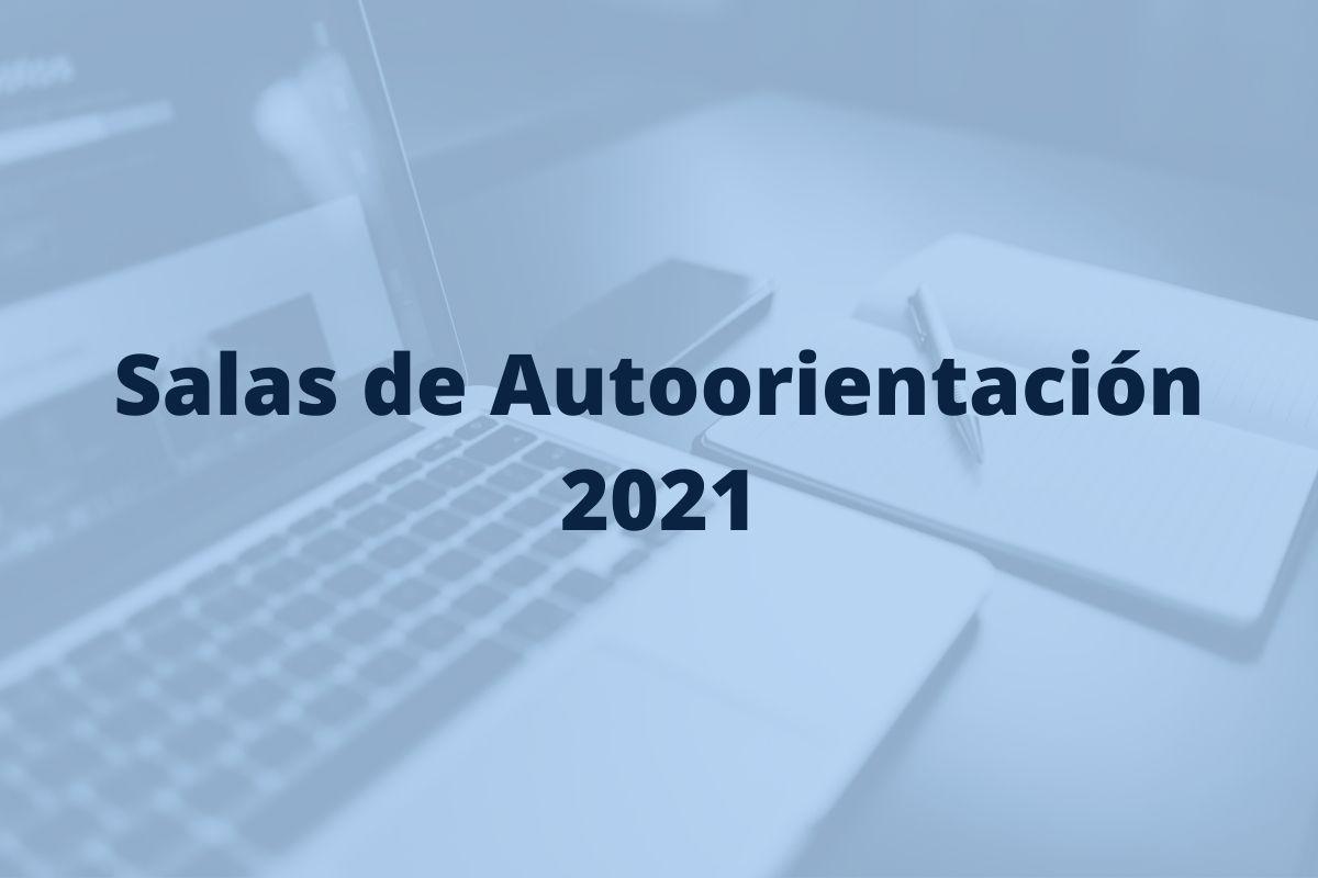 Salas de Autoorientación en 2021