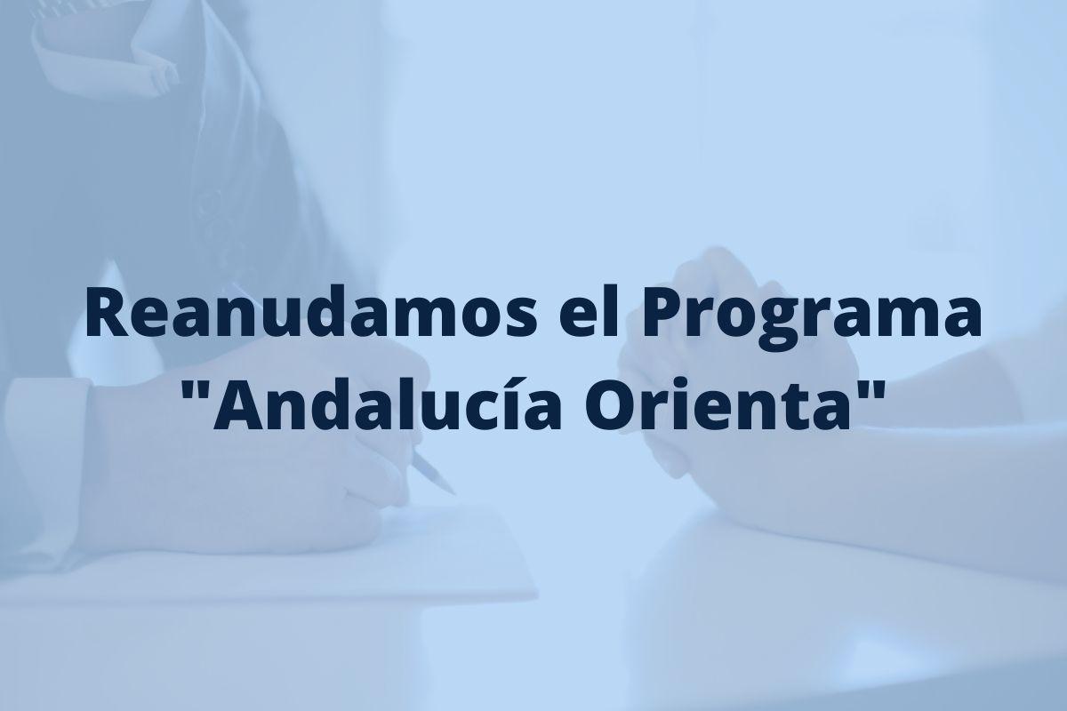 Se reanuda el Programa Andalucia Orienta