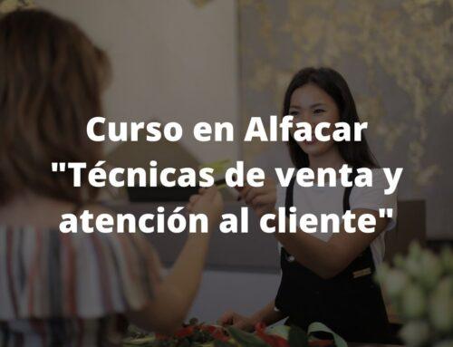 Curso en Alfacar: Técnicas de venta y atención al cliente