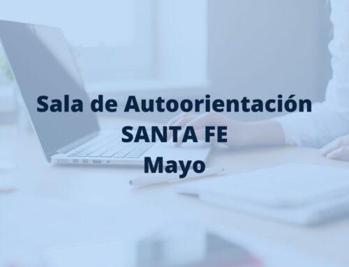 Sala de Autoorientación de Santa Fe en mayo